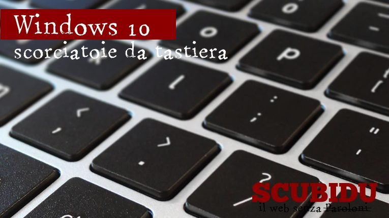 scorciatoie-tastiera-windows-10