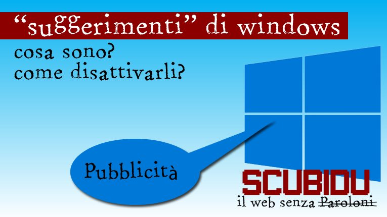 suggerimenti-windows-10-come-rimuoverli